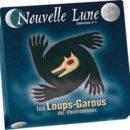 Loups-Garous – Nouvelle Lune