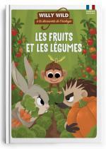 Willy Wild – Les fruits et les légumes