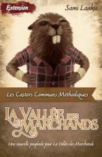 La Vallée des marchands – Les Castors communs méthodiques