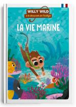 Willy Wild – La vie marine