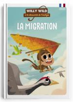 Willy Wild – La migration