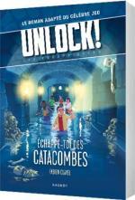 Unlock! – Les Escape Geeks, Échappe-toi des catacombes